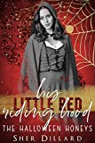 Download His Little Red Riding Hood (Halloween Honeys Book 2) in PDF ePUB Free Online