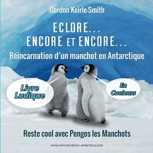 Eclore, Encore et Encore ...: Livre Ludique (Volume 2) (French Edition)