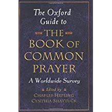The Oxford Guide to the Book of Common Prayer A Worldwide Survey