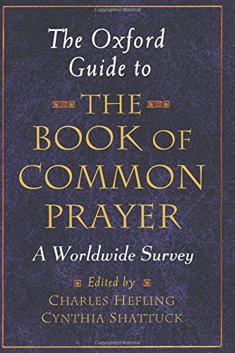 The Oxford Guide to the Book of Common Prayer A Worldwide Survey (Tapa Blanda)
