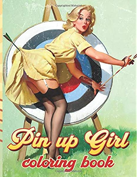 Pin Up Girl Coloring Book: Color Wonder Pin Up Girl Adult Coloring Books  For Men And Women Unofficial: Sharp, Andrei: 9798657142488: Amazon.com:  Books