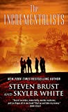 The Incrementalists, Steven Brust and Skyler White, 0765334232