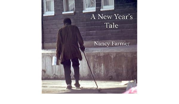 A New Years Tale (English Edition) eBook: Nancy Farmer ...