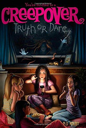 Truth or Dare . . . (You're invited to a Creepover)