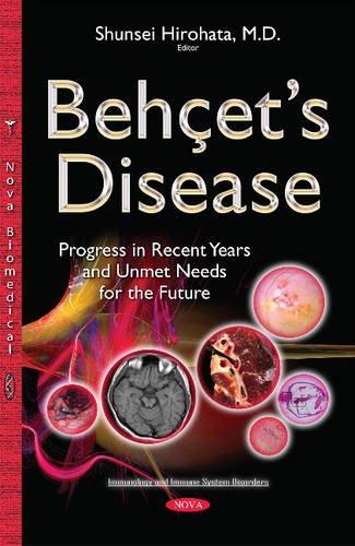 Beh Et S Disease  Progress In Recent Years And Unmet Needs For The Future