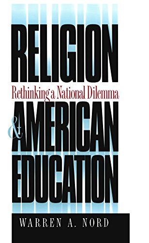 Religion And American Education  Rethinking A National Dilemma  H  Eugene And Lillian Youngs Lehman Series