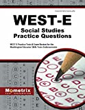 WEST-E Social Studies Practice Questions: WEST-E Practice Tests & Exam Review for the Washington Educator Skills Tests-Endorsements