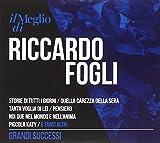 Il Meglio Di Riccardo Fogli: Grandi Successi