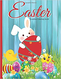 Amazon Com Easter Toddler Coloring Book First Easter Coloring Book For Preschooler Kids Holiday Coloring Books 9798614703370 Color My World Books