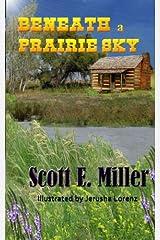 Beneath a Prairie Sky