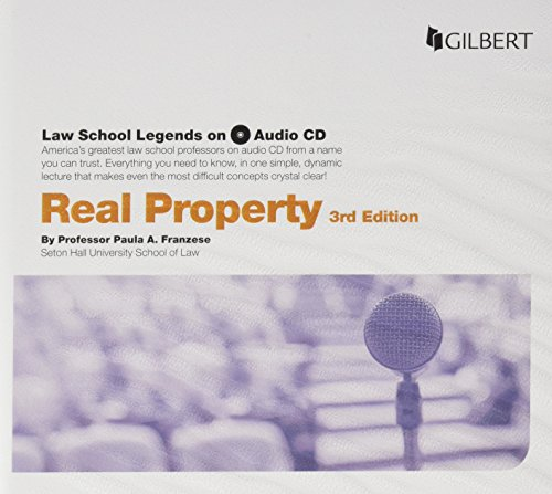 Law School Legends Audio on Real Property (Law School Legends Audio Series) by Gilbert