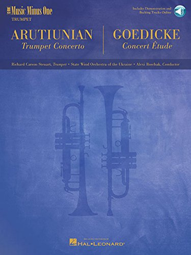 Arutiunian - Trumpet Concerto and Goedicke - Concert Etude: Music Minus One Trumpet