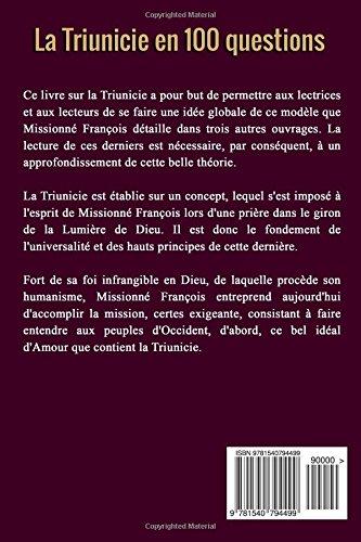 3000c5dc7761 La Triunicie en 100 questions  Pour mieux comprendre cette théorie  universelle et humaniste (French Edition)  Missionné François   9781540794499  Amazon.com  ...