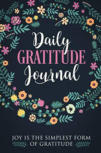 Gratitude Journal: Practice gratitude and Daily Reflection – 1 Year/ 52 Weeks of Mindful Thankfulness with Gratitude and…