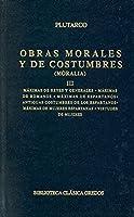 Obras Morales Y Costumbres Iii: Máximas De Reyes