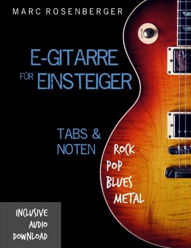E-Gitarre für Einsteiger (Volume 2)  [Rosenberger, Marc] (Tapa Blanda)