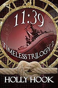 11:39 (Timeless Trilogy #2) by [Hook, Holly ]