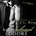 Behind Closed Doors | J.L. Berg