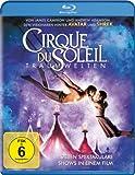 Cirque Du Soleil - Traumwelten [Blu-ray]