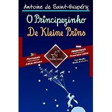 O Principezinho - De Kleine Prins: Texto bilíngue em paralelo - Tweetalig met parallelle tekst: Português - Holandês / Portugees - Nederlands (Dual Language Easy Reader Livro 79) (Portuguese Edition)