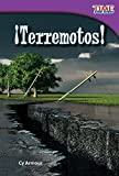 ¡Terremotos! (Earthquakes!) (Spanish Version) (TIME FOR KIDS® Nonfiction Readers) (Spanish Edition)