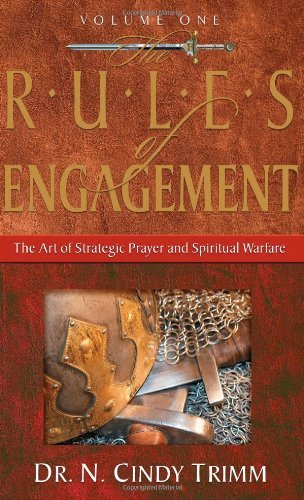 The rules of engagement volume 1 the art of strategic prayer and the rules of engagement volume 1 the art of strategic prayer and spiritual warfare by fandeluxe Image collections