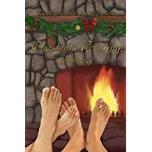 Chestnuts Roasting Anthology (Mischief Corner Anthologies series Book 5)