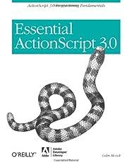 Essential ActionScript 3.0: ActionScript 3.0 Programming Fundamentals