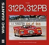 img - for Ferrari 312P & 312PB (WSC Giants) book / textbook / text book