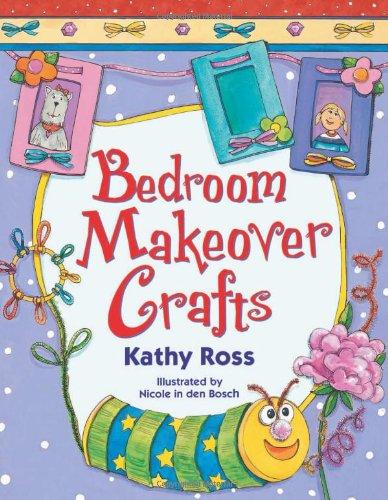 Bedroom Makeover Crafts (Girl Crafts)