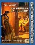 Nacht über Carnuntum (Ein Fall für Spurius Pomponius)