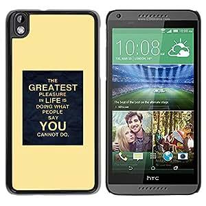 YOYOYO Smartphone Protección Defender Duro Negro Funda Imagen Diseño Carcasa Tapa Case Skin Cover Para HTC DESIRE 816 - cartel amarillo que inspira tu vida en movimiento