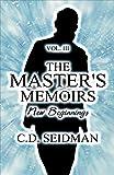 The Master's Memoirs Vol. III
