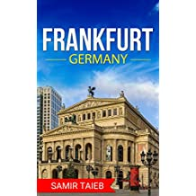 Frankfurt: The best Frankfort Travel Guide The Best Travel Tips About Where to Go and What to See in Frankfurt: Frankfurt tour guide, Frankfurt travel ... Travel to Germany, Travel to Deutschland)