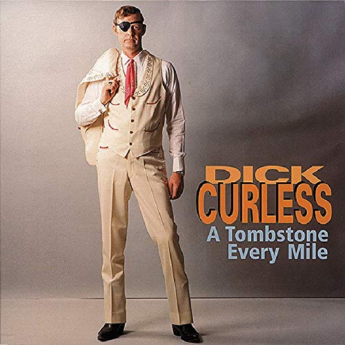 Tombstone Every Mile by Curless, Dick