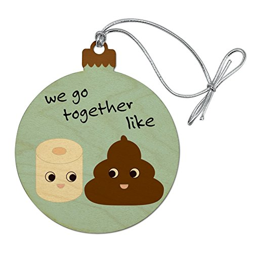 GRAPHICS & MORE Toilet Paper and Poop We Go Together Like Funny Emoji Friends Wood Christmas Tree Holiday Ornament -