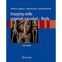 Imaging nelle urgenze vascolari. Body. Casi clinici