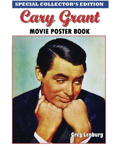 Cary Grant Movie Poster Book - Special Collector's Edition