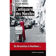 L'antiquaire des Marolles: De Bruxelles à Honfleur… (Polars en Nord t. 184) (French Edition)