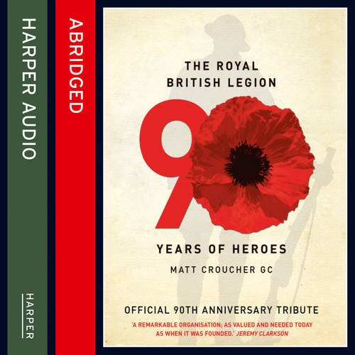 Download The Royal British Legion: 90 Years of Heroes pdf