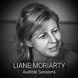 FREE: Audible Sessions with Liane Moriarty
