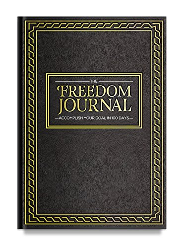 The Freedom Journal - The Best Daily Planner to Accomplish Your #1 Goal in 100 Days - Increase Productivity & Time Management - Hardcover, Non Dated - 1 Year Guarantee