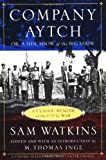 Front cover for the book Co. Aytch : a side show of the big show by Samuel R. Watkins