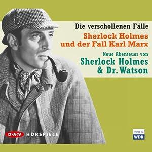 Sherlock Holmes und der Fall Karl Marx Hörspiel