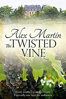 The Twisted Vine by [Martin, Alex]