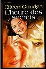 L'heure des secrets / Goudge, Eileen par Goudge