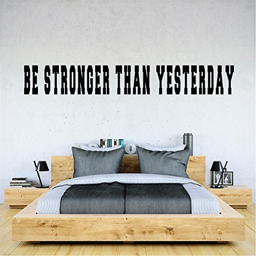 BE STRONGER THAN YESTERDAY fitness workout gym wall art decals get in shape in
