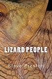 Lizard People, Steve Preston, 149744411X