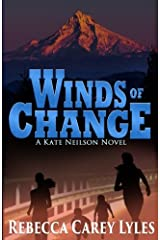 Winds of Change: : A Kate Neilson Novel (Kate Neilson Series) (Volume 3) Paperback