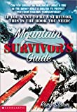 img - for Mountain Survivor's Guide by Rory Storm (2001-12-05) book / textbook / text book